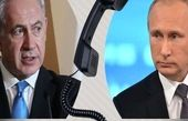 سوریه، موضوع گفتوگوی تلفنی پوتین و نتانیاهو